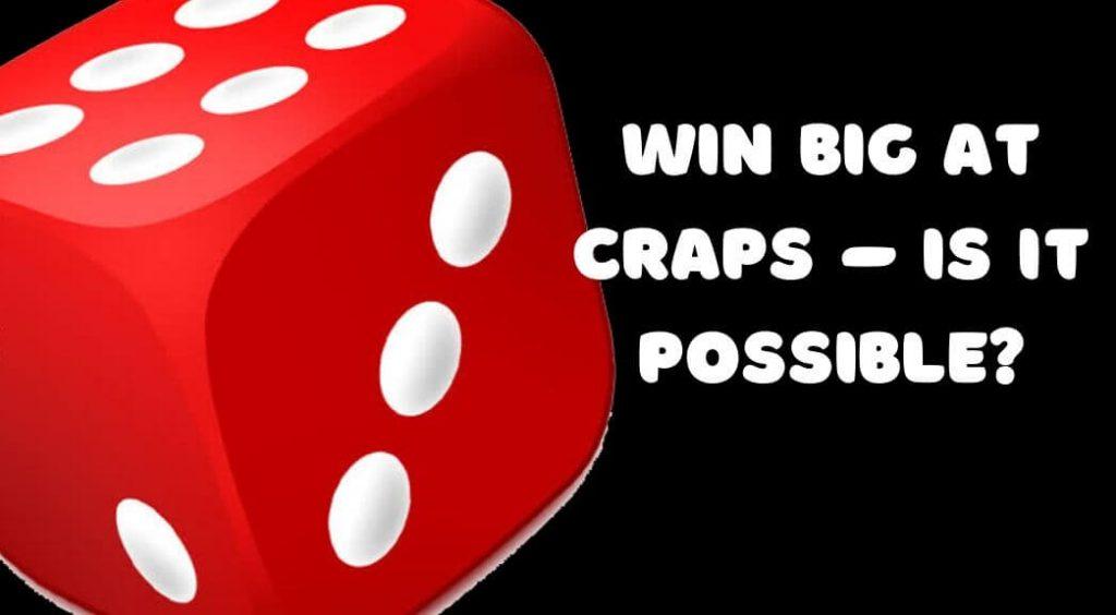 How To Always Win At Craps